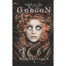 Gorgon (Horror Stories, Band 1)