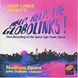 Menotti: Help! Help! The Globolinks Madison Opera