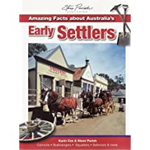 Amazing Facts About Australia's Early Settlers