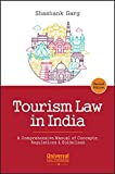#9: Tourism Law in India - A Comprehensive Manual of Concepts, Regulations & Guidelines