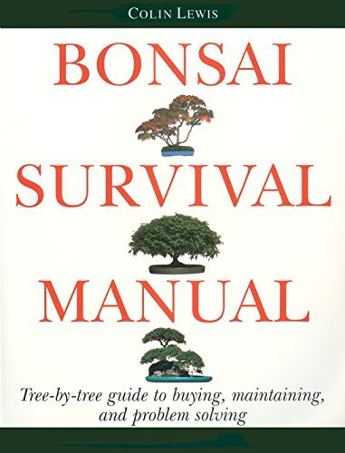 Bonsai Survival Manual: Tree-by-Tree Guide to Buying, Maintaining, and Problem Solving by Lewis, Colin (1996) Paperback par  (Broché)