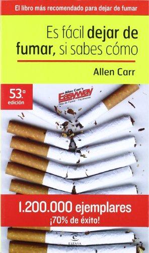 Es Facil Dejar De Fumar, SI Sabes Como par ALLEN CARR