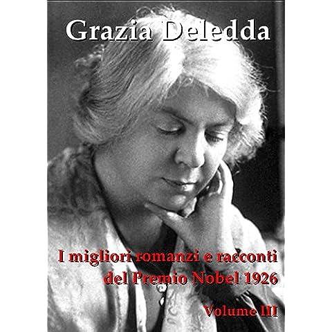 I MIGLIORI ROMANZI E RACCONTI, Vol. III:
