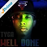 Well Done 1 & 2 [Explicit]