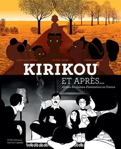 Kirikou et après... : 20 ans de cinéma d'animation en France
