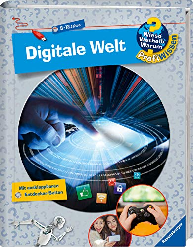 Digitale Welt (Wieso? Weshalb? Warum? ProfiWissen, Band 20)