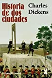 Historia de dos ciudades / A Tale of Two Cities