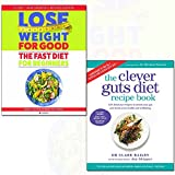 clever guts diet recipe book and fast diet for beginners lose weight for good 2 books collection set - weight loss with intermittent fasting,150 delicious recipes to mend your gut and boost