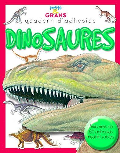 Dinosaures (Petits & Grans quaderns d'adhesius) por Publishing Milles Kelly