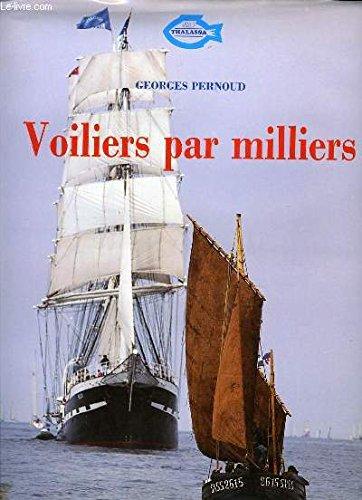 Voiliers par milliers par Georges Pernoud