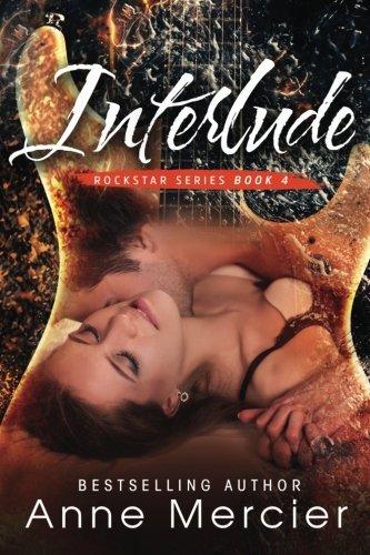 Interlude (Rockstar) (Volume 4) by Anne Mercier (2015-07-09)