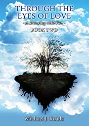Through the Eyes of Love: Journeying With Pan, Book Two (English Edition)