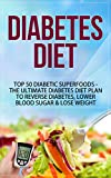 Best Rose Elliot - Diabetes Diet: Top 50 Diabetic SUPERFOODS - The Review