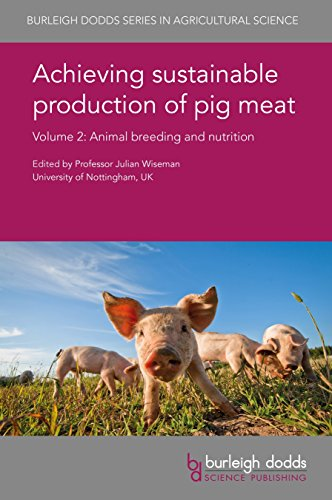 Achieving sustainable production of pig meat Volume 2: Animal breeding and nutrition (Burleigh Dodds Series in Agricultural Science Book 24) (English Edition) (Matte Pet Feed)