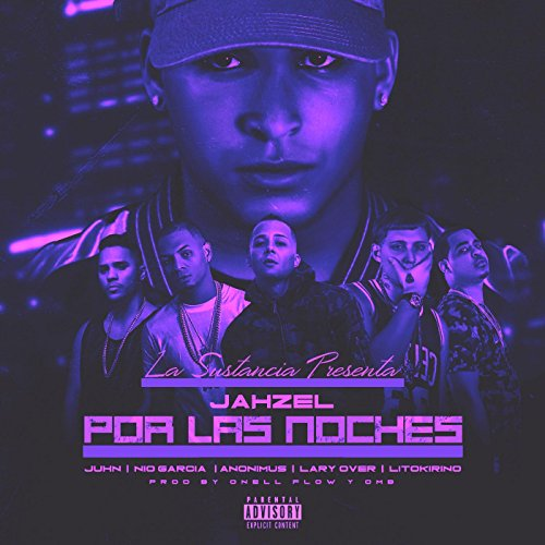 Por Las Noches (Remix) [feat. Lary Over, Lito Kirino, Juhn