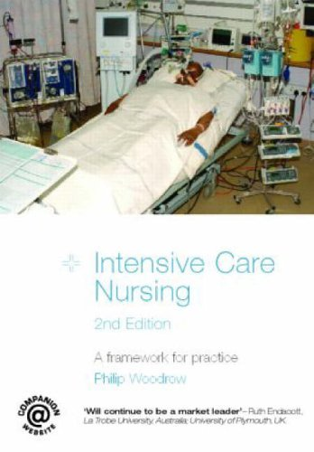 Intensive Care Nursing: A Framework for Practice by Philip Woodrow (2006-02-21)