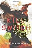 Kill Switch (Joe Ledger Novels (Paperback))