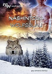 Nashintoba – Wolfsblau: Gay Romance Fantasy