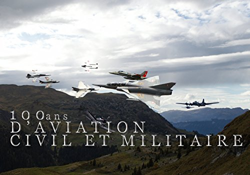 100 ans d'aviation civil et militaire