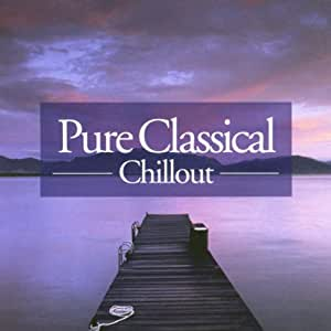 Pure Classical Chillout