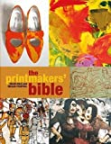 The Printmakers' Bible by Colin Gale, Megan Fishpool (2012)