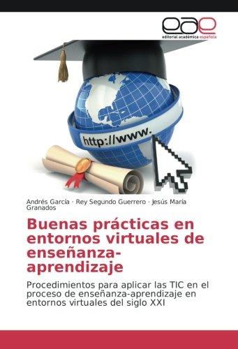 buenas-practicas-en-entornos-virtuales-de-ensenanza-aprendizaje-procedimientos-para-aplicar-las-tic-