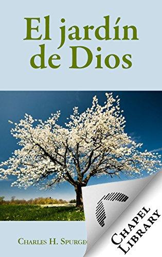El jardín de Dios por Charles H. Spurgeon