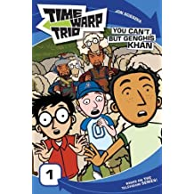 Time Warp Trio: You Can't, but Genghis Khan by Jon Scieszka (2006-08-22)