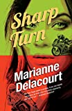 Sharp Turn (Tara Sharp Book 2) by Marianne Delacourt