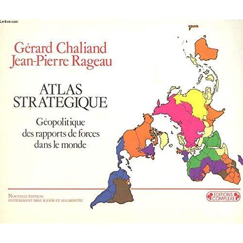 Atlas stratégique, Géopolitique des nouveaux rapports de forces dans le monde, L'après guerre froide