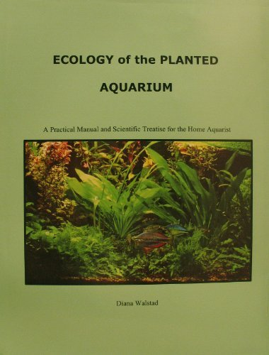 By Diana L. Walstad - Ecology of the Planted Aquarium: A Practical Manual and Scientific Treatise for the Home Aquarist (3)
