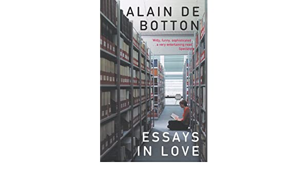 essays in love picador classic ebook alain de botton in  essays in love picador classic ebook alain de botton in kindle store