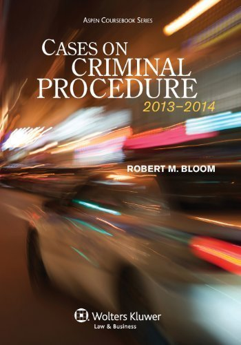 cases-on-criminal-procedure-aspen-coursebook-series-2nd-second-edition-by-robert-m-bloom-published-b