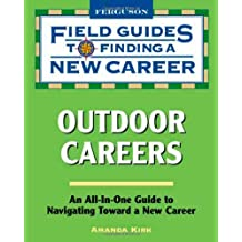 Outdoor Careers (Field Guides to Finding a New Career)