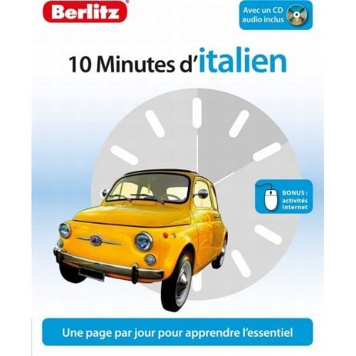 10 Minutes d'Italien, Méthode de langue pour apprendre rapidement, avec 1 CD audio.