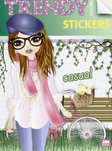 Trendy model stickers casual. Con adesivi. Ediz. illustrata