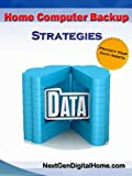 Home Computer Backup Strategies (English Edition)