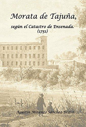 Morata de Tajuña, según el Catastro de Ensenada (1751) por Agustín Sánchez-Bravo Miranzo