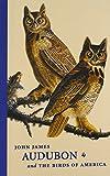 John James Audubon and the Birds of America