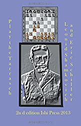 Play the Tarrasch: A Chess Works Publication