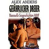 Gefährlicher Dreier 1-4: Bisexuelle Sexgeschichten MMF