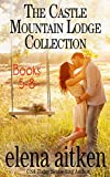 The Castle Mountain Lodge Collection: Books 5-8 (Castle Mountain Lodge Series)