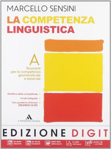 Vol. A - Strumenti per la competenza grammaticale e lessicale + Vol. B - Strumenti per la competenza testuale e comunicativa + Quaderno di lavoro Strumenti in pi con mappe DSA + DVD-ROM me-book