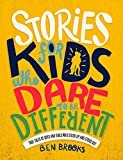 Stories for Kids Who Dare to be Different (English Edition)