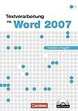 Datenverarbeitung - Informationstechnische Grundbildung (ITG): Textverarbeitung mit Word 2007: Einführungslehrgang unter Windows. Kopiervorlagen mit CD-ROM