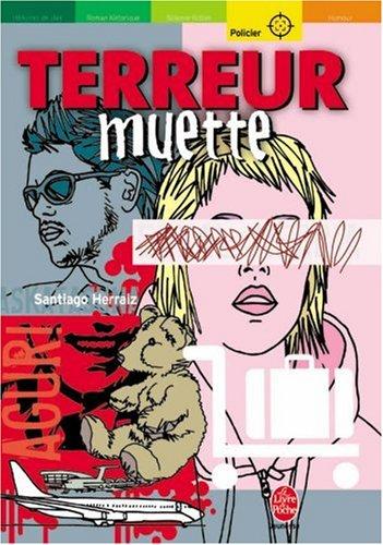 Terreur muette par Santiago Herraiz