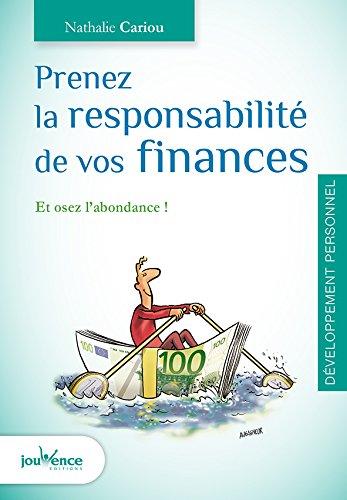 Prenez la responsabilité de vos finances : Et osez l'abondance ! par Nathalie Cariou