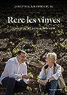 Rere les vinyes: Un viatge a l'ànima dels vins par Puig