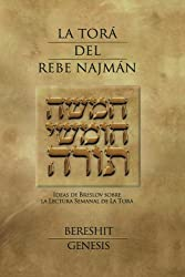 La Torá del Rebe Najmán - Bereshit/Génesis (Spanish Edition)