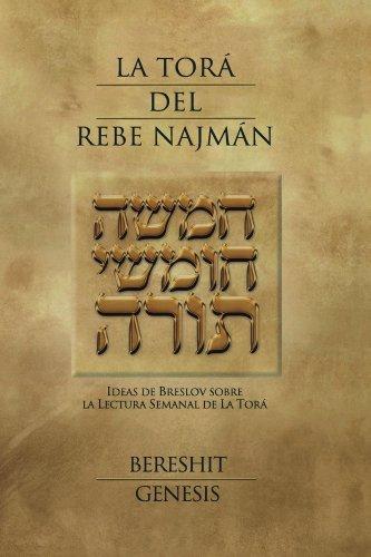 La Torá del Rebe Najmán - Bereshit/Génesis por Rebe Najmán de Breslov
